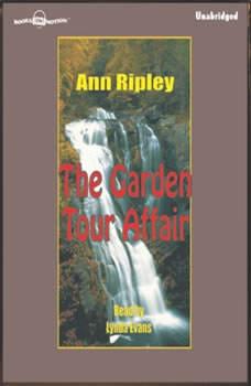 The Garden Tour Affair, Ann Ripley