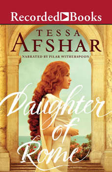 Daughter of Rome, Tessa Afshar