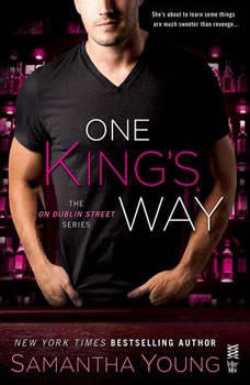 One King's Way: The On Dublin Street Series, Samantha Young