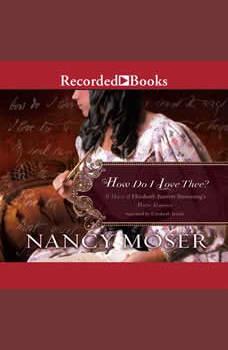 How Do I Love Thee, Nancy Moser