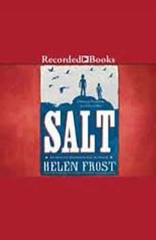 Salt: A Story of Friendship in a Time of War, Helen Frost