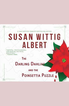Darling Dahlias and the Poinsettia Puzzle, The, Susan Wittig Albert