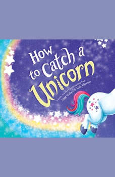 How to Catch a Unicorn, Adam Wallace
