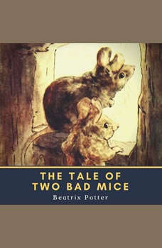 The Tale of Two Bad Mice, Beatrix Potter