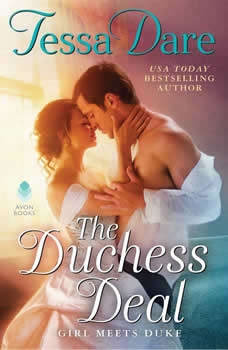 The Duchess Deal: Girl Meets Duke Girl Meets Duke, Tessa Dare