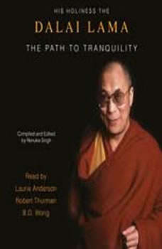 The Path To Tranquility: Daily Meditations by the Dalai Lama, His Holiness the Dalai Lama