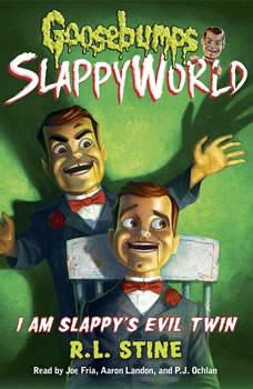 Goosebumps SlappyWorld #3: I Am Slappy's Evil Twin, R.L. Stine