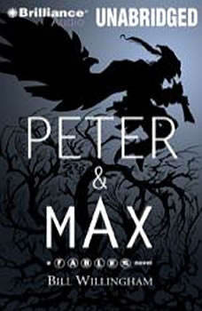 Peter & Max: A Fables Novel, Bill Willingham