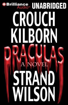 Draculas: A Novel of Terror A Novel of Terror, Blake Crouch