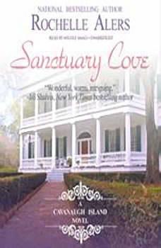 Sanctuary Cove: A Cavanaugh Island Novel, Rochelle Alers