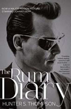 The RUM DIARY, Hunter S. Thompson