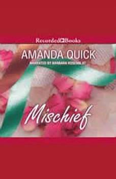 Mischief, Amanda Quick