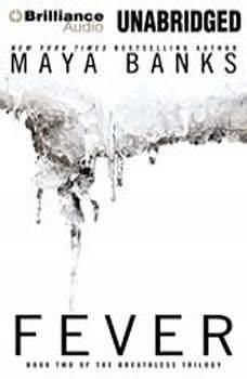 Fever, Maya Banks