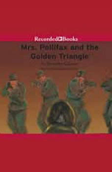 Mrs. Pollifax and the Golden Triangle, Dorothy Gilman