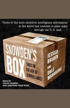 Snowden's Box: Trust in the Age of Surveillance, Jessica Bruder