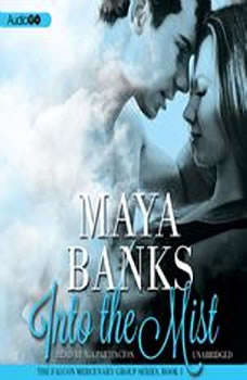 Into the Mist, Maya Banks