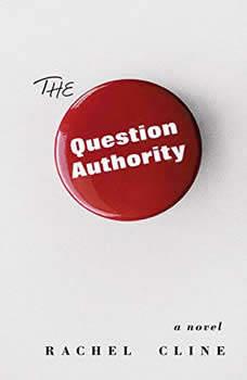 The Question Authority, Rachel Cline