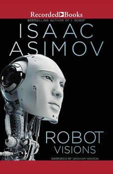 Robot Visions, Isaac Asimov