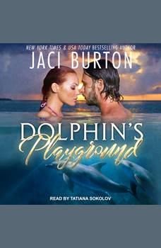 Dolphin's Playground, Jaci Burton