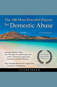 The 100 Most Powerful Prayers for Domestic Abuse, Toby Peterson