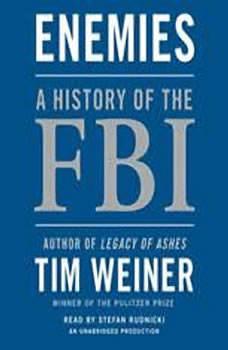 Enemies: A History of the FBI, Tim Weiner