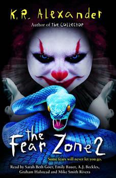 The Fear Zone 2, K.R. Alexander