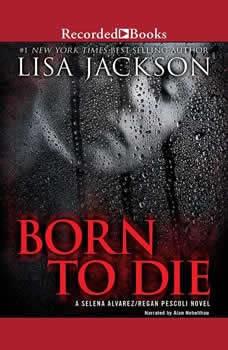 Born to Die, Lisa Jackson