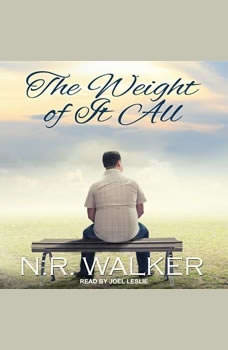 The Weight Of It All, N.R. Walker