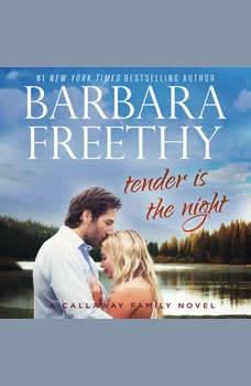 Tender Is The Night, Barbara Freethy