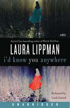 I'd Know You Anywhere, Laura Lippman