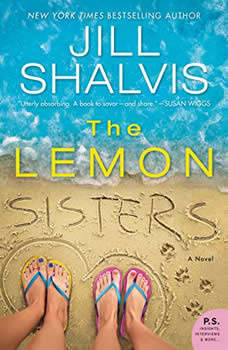 The Lemon Sisters: A Novel A Novel, Jill Shalvis