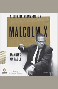 Malcolm X: A Life of Reinvention, Manning Marable