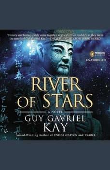 River of Stars, Guy Gavriel Kay