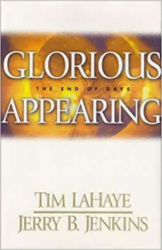 Glorious Appearing: The End of Days The End of Days, Tim LaHaye