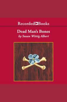 Dead Man's Bones, Susan Wittig Albert