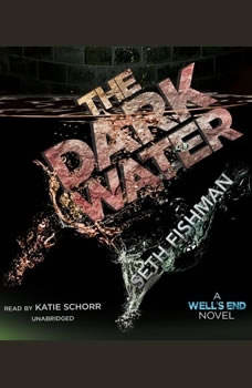 The Dark Water, Seth Fishman