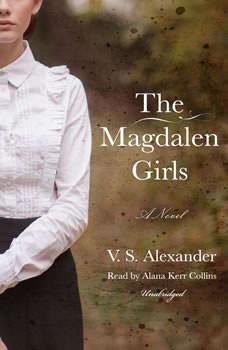 The Magdalen Girls, V. S. Alexander