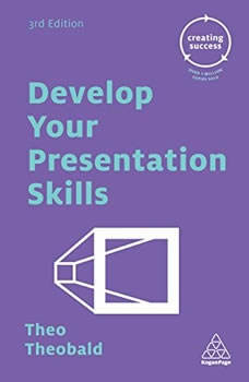 Develop Your Presentation Skills, Theo Theobald
