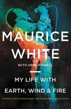 My Life with Earth, Wind & Fire, Maurice White