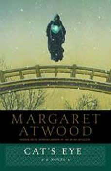 Cat's Eye, Margaret Atwood