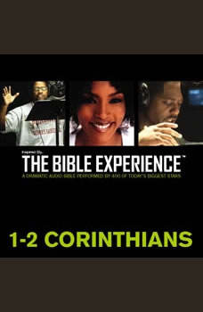 Inspired By ... The Bible Experience Audio Bible - Today's New International Version, TNIV: (35) 1 and 2 Corinthians, Full Cast