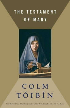 The Testament of Mary, Colm Toibin