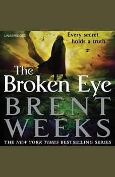The Broken Eye, Brent Weeks