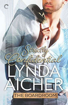 Strictly Confidential: (The Boardroom), Lynda Aicher