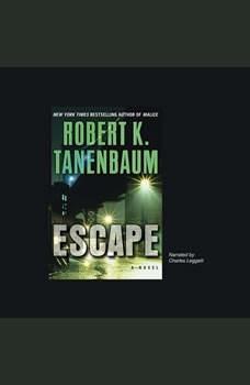 Escape, Robert K. Tanenbaum