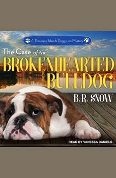 The Case of the Brokenhearted Bulldog, B.R. Snow