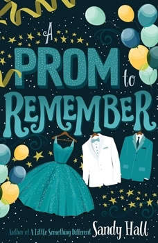 A Prom to Remember, Sandy Hall