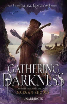 Gathering Darkness: A Falling Kingdoms Novel A Falling Kingdoms Novel, Morgan Rhodes