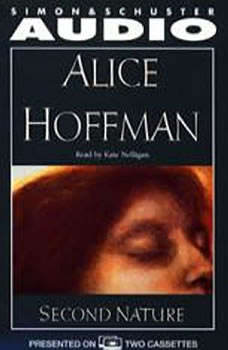 Second Nature, Alice Hoffman