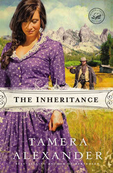 The Inheritance, Tamera Alexander